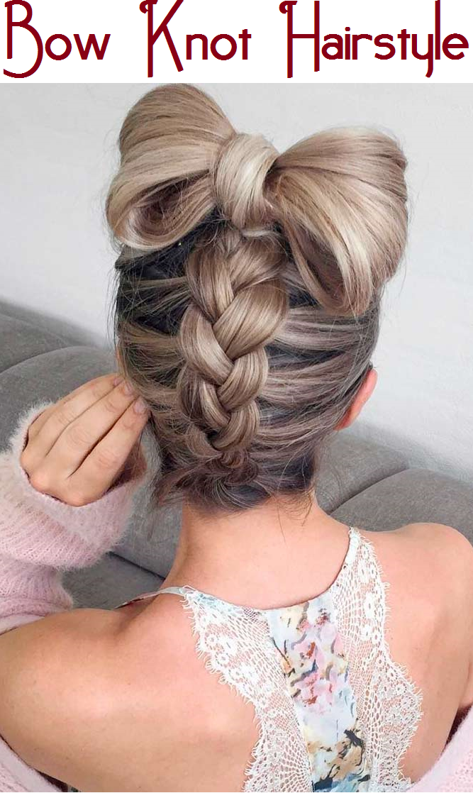 Bow Knot Hairstyle